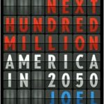 The Next Hundred Million – America in 2050