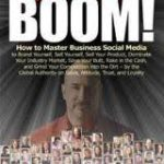 Social Boom: How to Master Business Social Media