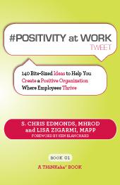 #Positivity at Work