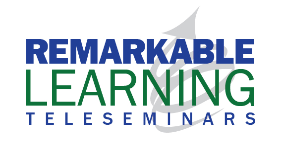 Remarkable Learning Teleseminars