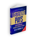 Listening Pays – Achieve Significance Through the Power of Listening