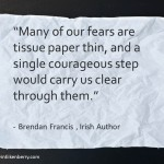 How to Move Through Your Fear