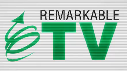 Remarkable TV