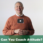 Thumbnail image for Remarkable TV: Can You Coach Attitude?