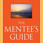 The Mentees Guide: Making Mentoring Work For You