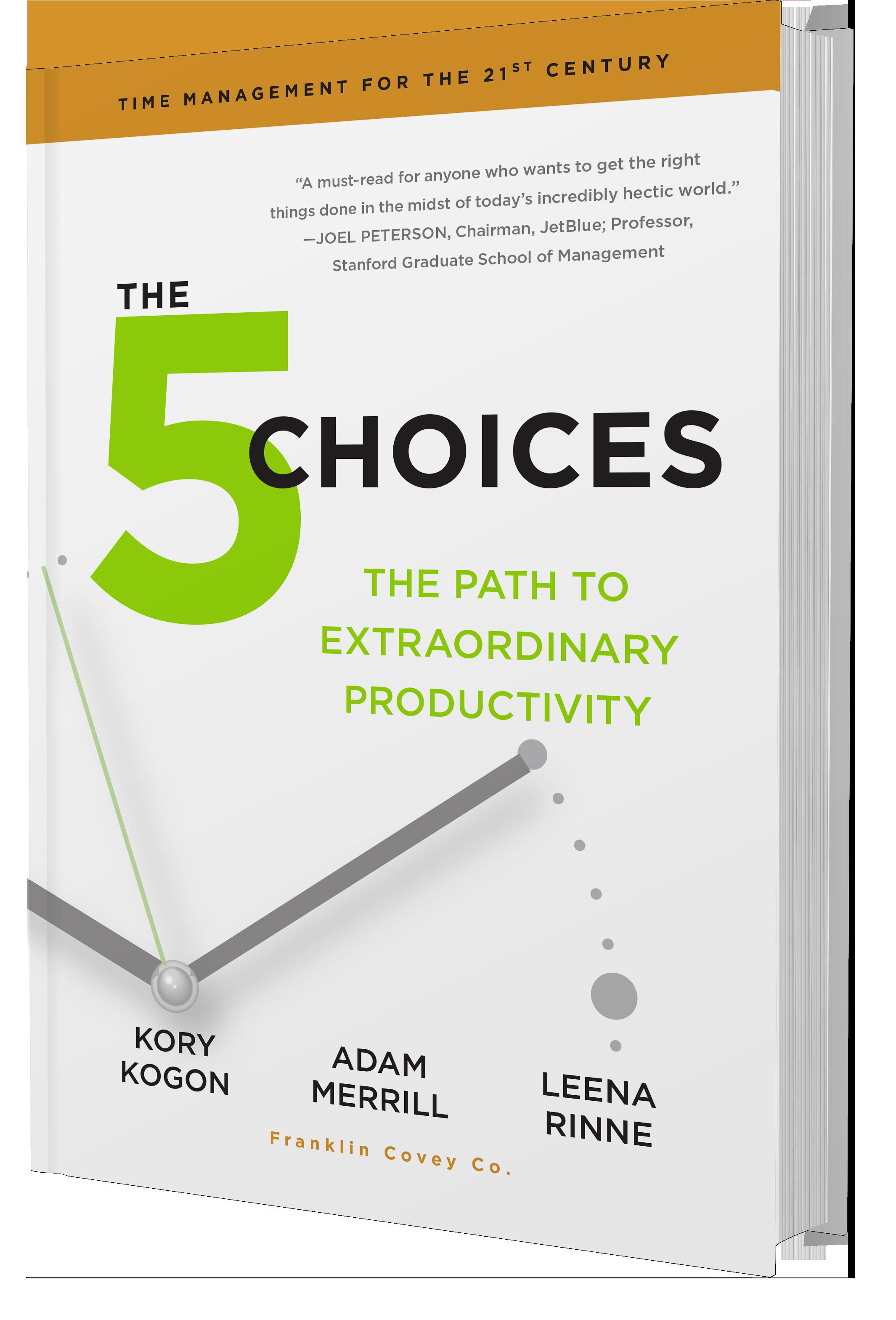 5 choices to extraordinary productivity pdf