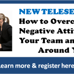 How to Overcome the Negative Attitudes of Your Team and Those Around You
