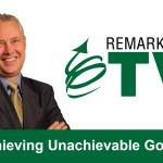 Remarkable TV: Achieving Unachievable Goals