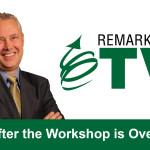 Remarkable TV: After the Workshop is Over