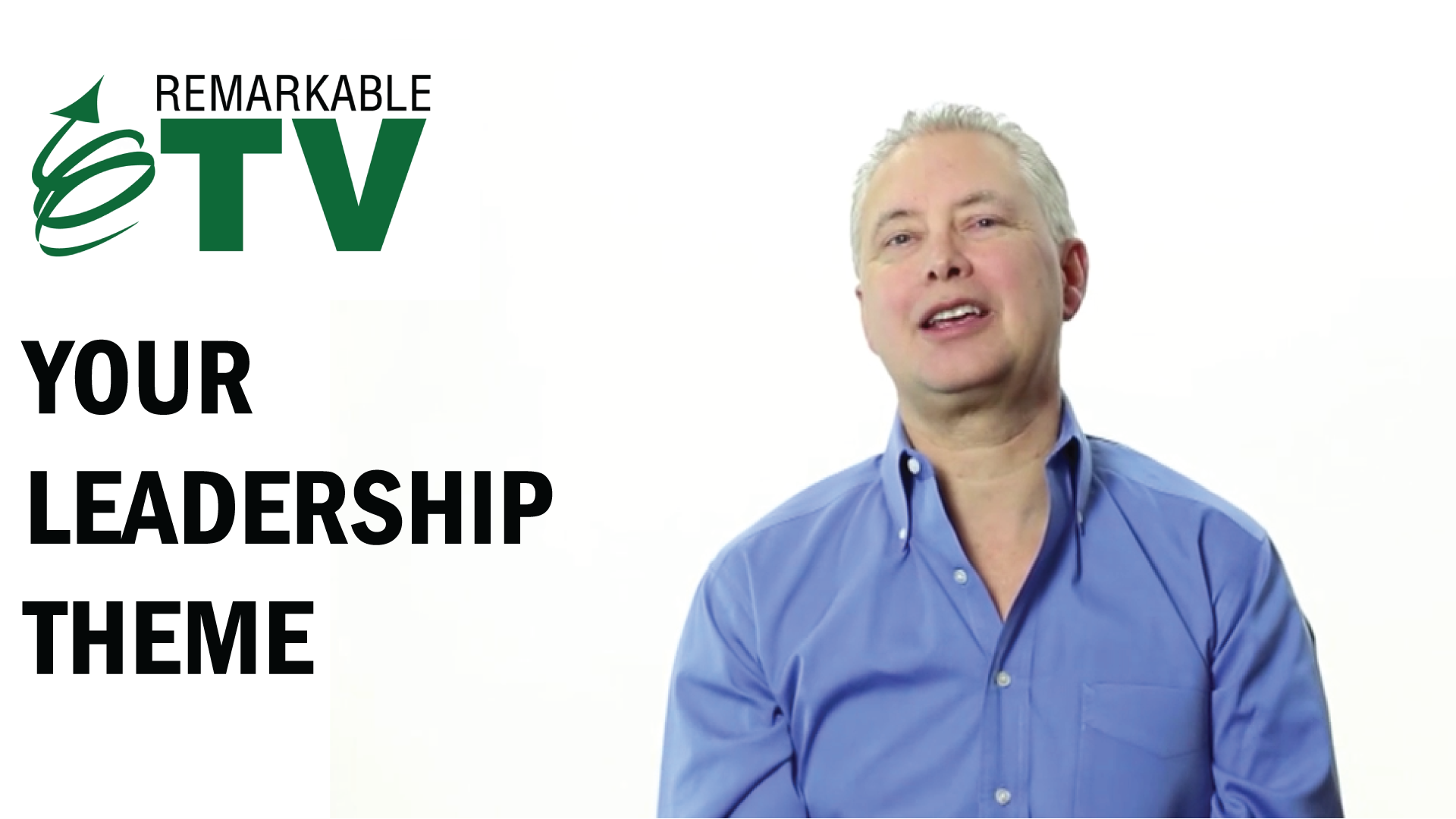 Find out your leadership theme in this episode of Remarkable TV with Kevin Eikenberry