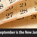 Why September is the New January
