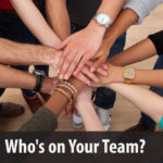 Who's on Your Team?