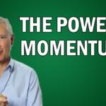 The Power of Momentum