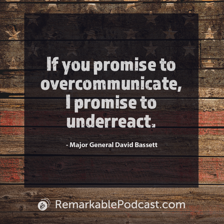 If you promise to overcommunicate, I promise to underreact.