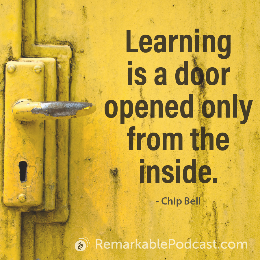 Learning is a door opened only from the inside.