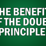 The Benefit of the Doubt Principle