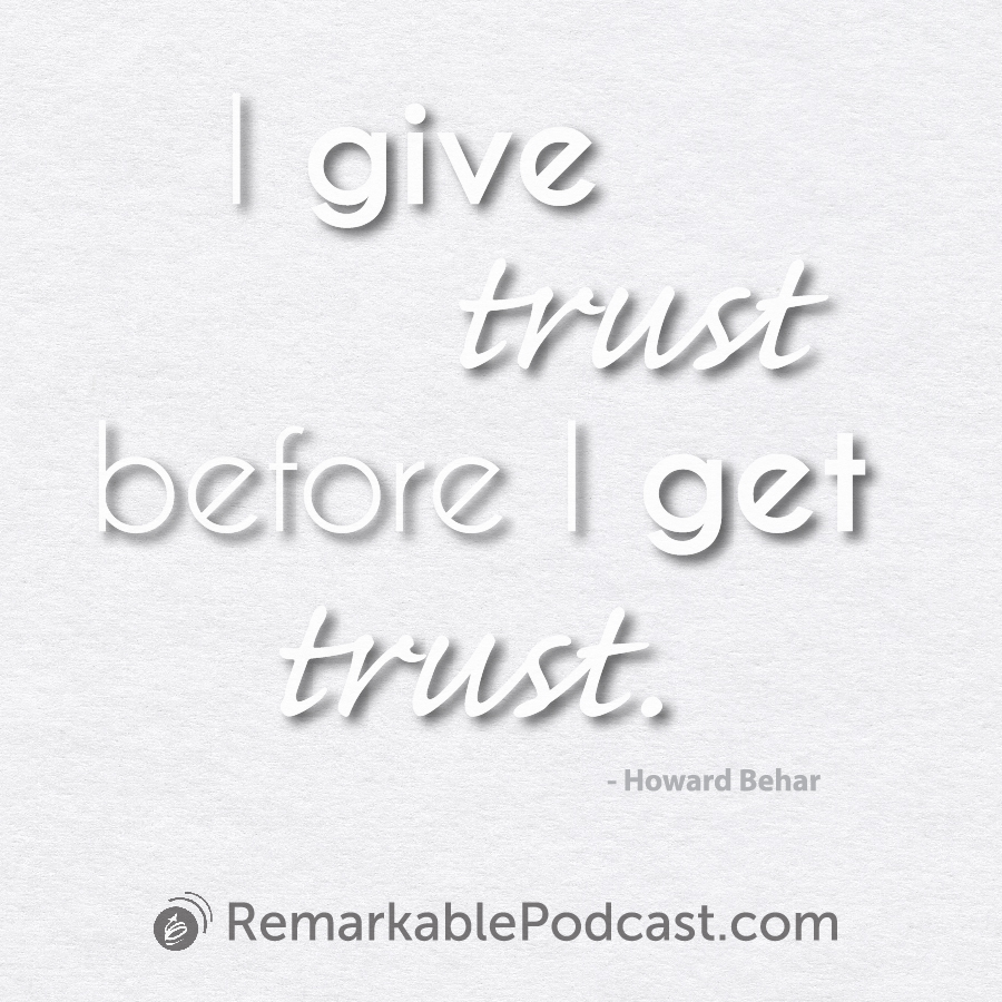 I give trust before I get trust.