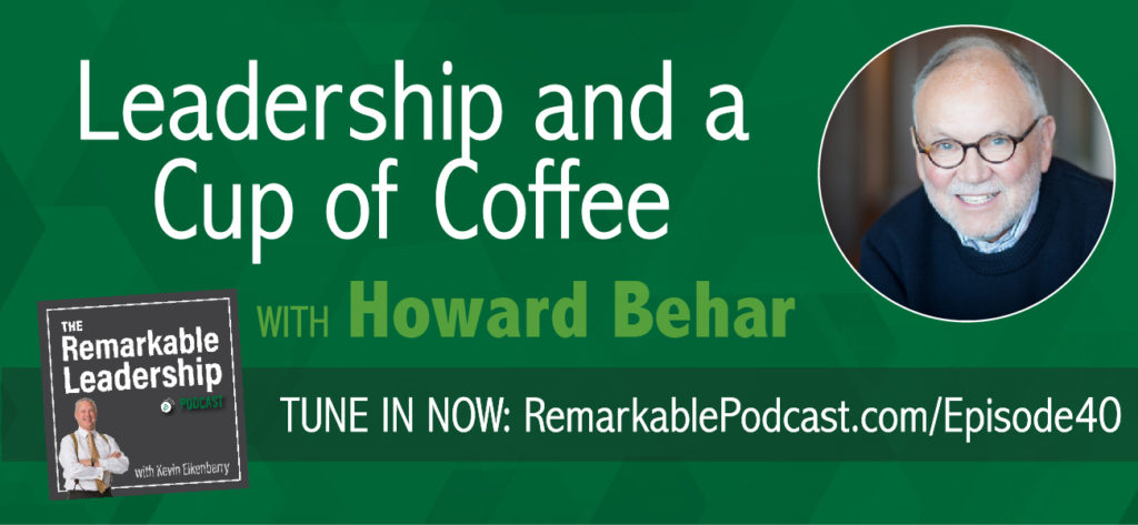 Howard Behar led Starbuck's domestic business as President of North America, and he became the founding President of Starbucks International opening the very first store outside of North America in Japan.  He is also the author of It's Not About the Coffee and The Magic Cup. Today he joins Kevin to chat about servant leadership, growing your organization and finding joy in it all. He suggests that performance matters in all aspects of our lives and influence does not come from power but form serving other people
