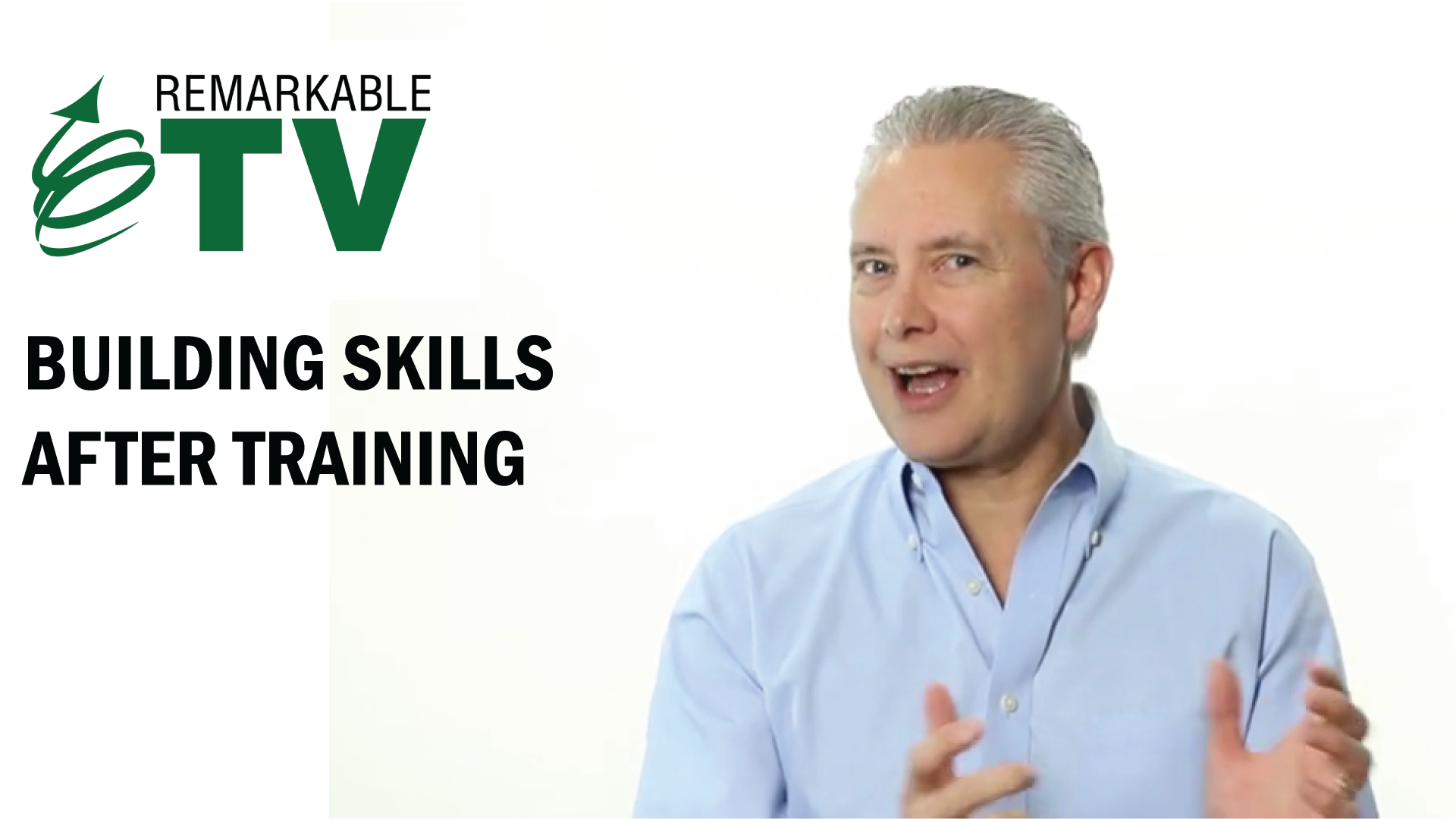 Building Skills After Training with Kevin Eikenberry