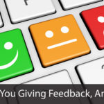 Why Are You Giving Feedback Anyway?