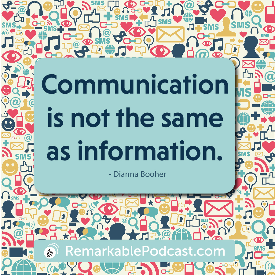Communication is not the same as information.