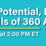 The Potential, Problems and Pitfalls of 360 Assessments