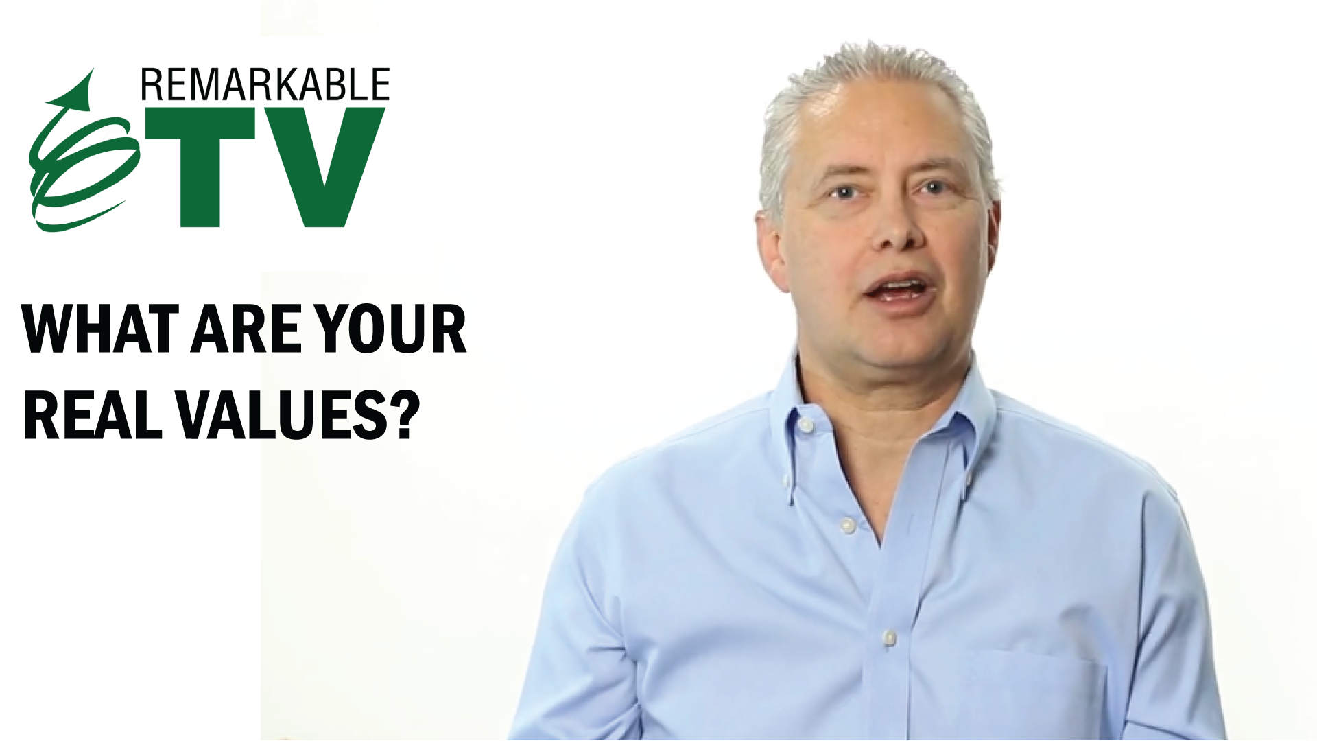 What are your real values? Kevin Eikenberry on Remarkable TV