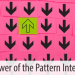 The Power of the Pattern Interrupt