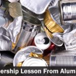 The Leadership Lesson from Aluminum