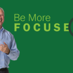 Be More Focused – Remarkable TV