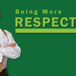 Being More Respectful – Remarkable TV