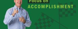 Focus on Accomplishment