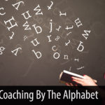 Coaching By the Alphabet