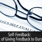 Self-Feedback: The Art of Giving Feedback to Ourselves