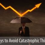 Four Ways to Avoid Catastrophic Thinking