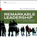 Twelve Programs for Creating Remarkable Leaders