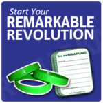 You (Really Are) Remarkable