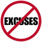 Excuses . . . They Are Worse Than You Think