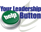 Your Leadership Help Button