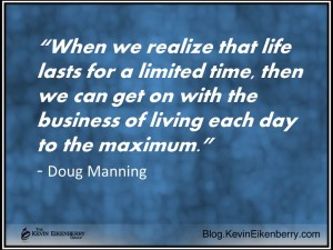 living each day to the maximum