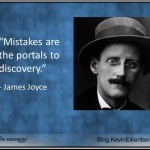Mistakes - a James Joyce quotation
