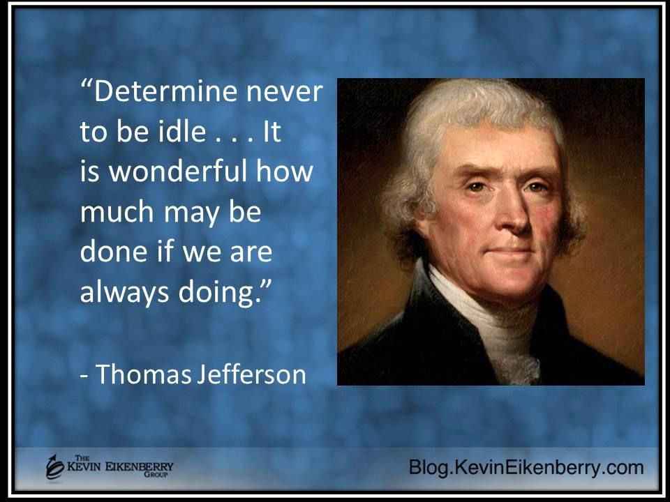 Thomas Jefferson - idleness