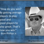 Bum Phillips on winning