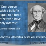 Are You Interested or Do You Believe?