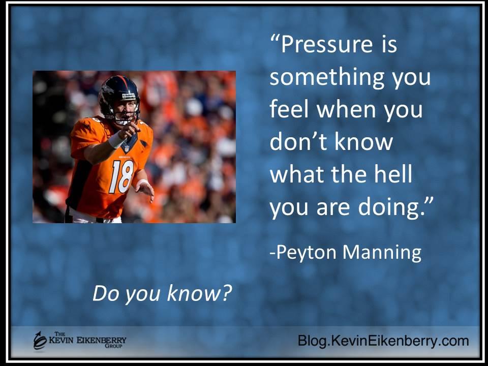 Peyton Manning quotation on pressure