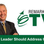 Remarkable TV: When a Leader Should Address Conflict