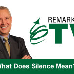 Remarkable TV: What Does Silence Mean? [VIDEO]
