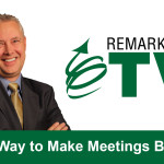 Remarkable TV: One Way to Make Meetings Better