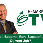 Remarkable TV: How Do I Become More Successful?