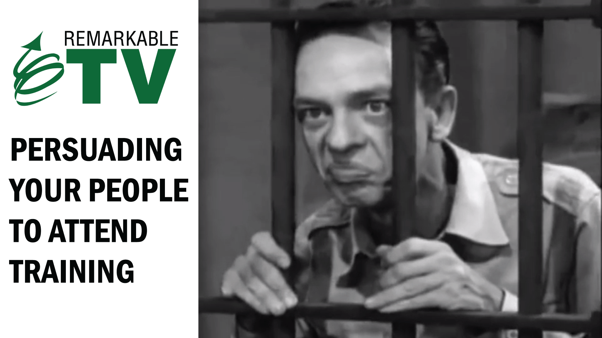 Remarkable TV: Persuading People to Attend Training with Kevin Eikenberry